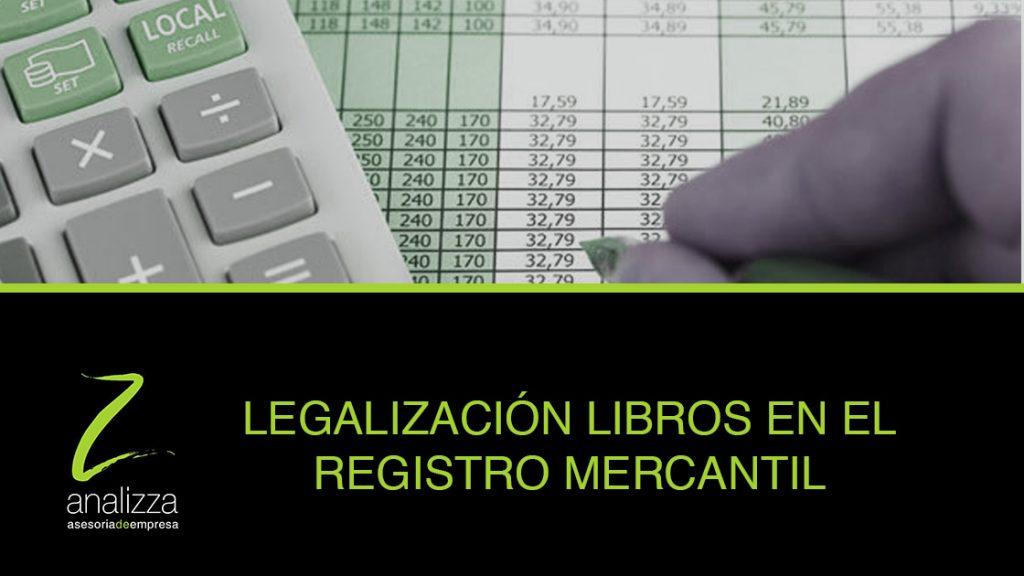 legalizacion libros en registro mencantil