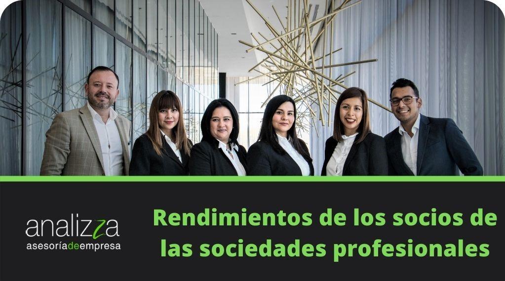 rendimiento de los socios de las sociedades profesionales